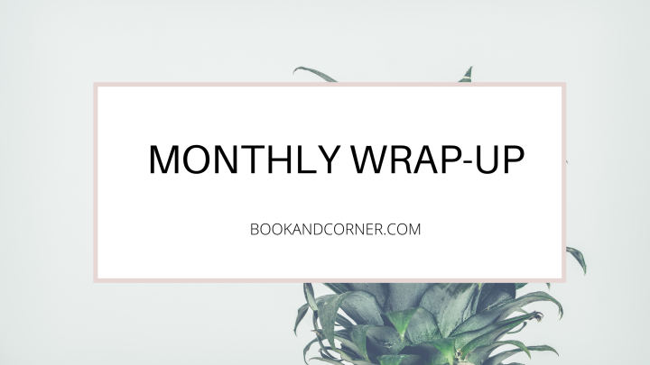 October'20 Wrap-Up: 4 Books I loved thismonth