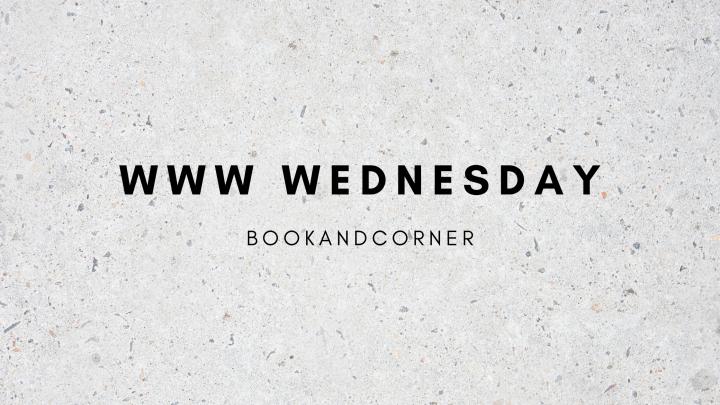 Reading Updates: WWWWednesday